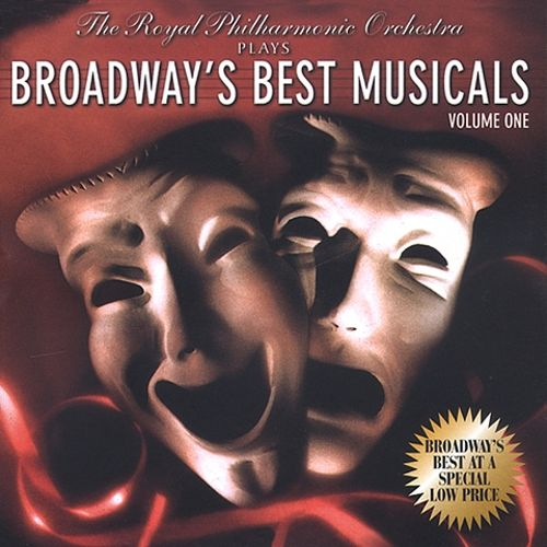 The Royal Philharmonic Orchestra Plays Broadway's Best Musicals, Vol. 1