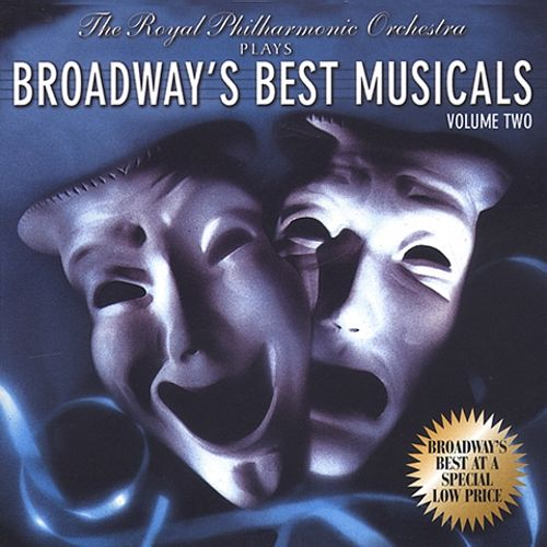 The Royal Philharmonic Orchestra Plays Broadway's Best Musicals, Vol. 2