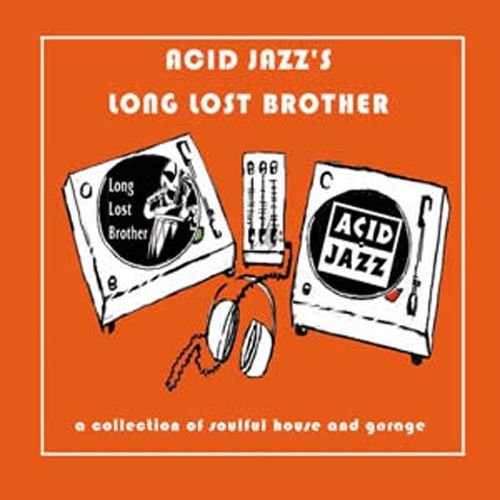 Acid Jazz's Lost Brother: Long Lost Brother Records