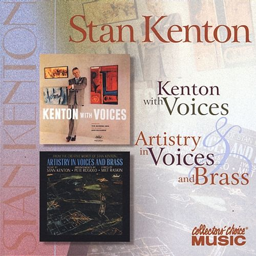 Kenton With Voices/Artistry in Voices and Brass