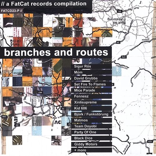 Branches and Routes: A FatCat Records Compilation