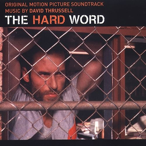The Hard Word [Original Motion Picture Soundtrack]