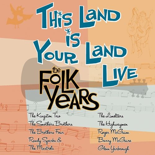 This Land Is Your Land Live: The Folk Years