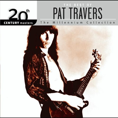 20th Century Masters - The Millennium Collection: The Best of Pat Travers