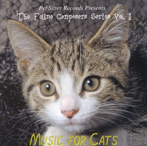 Feline Composer's Series: Music for Cats