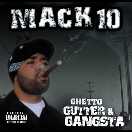 Ghetto, Gutter & Gangster
