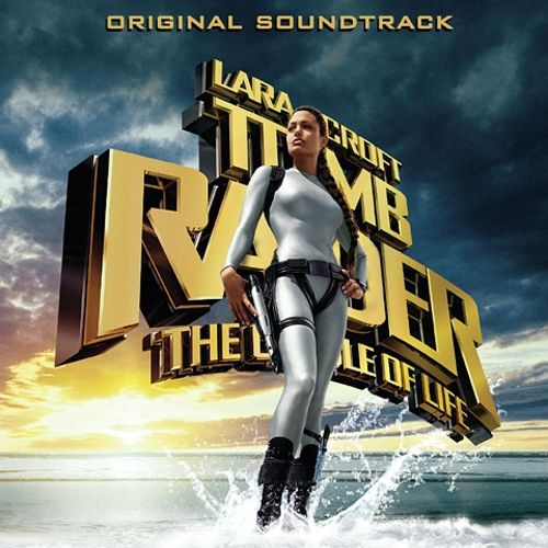 Tomb Raider: The Cradle of Life [Original Motion Picture Soundtrack]