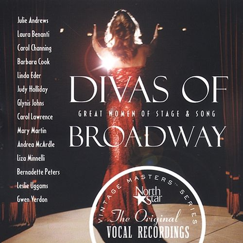 Divas of Broadway: Great Women of Stage and Song