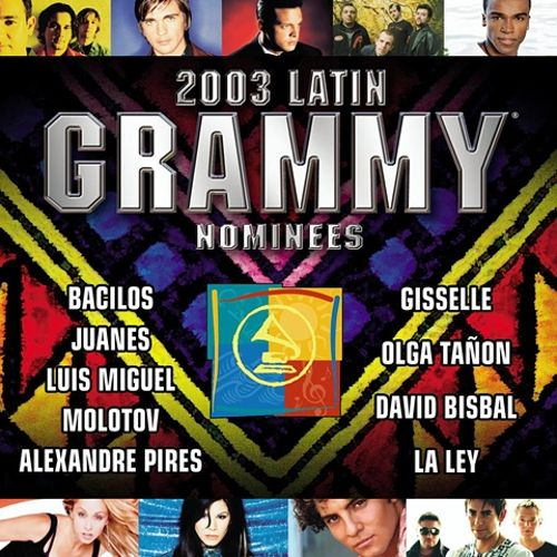 Latin Grammy Nominees 2003: Latin Pop and Tropical