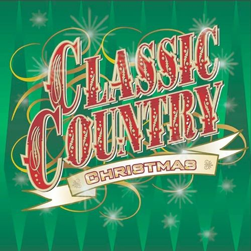 Classic Country Christmas [Time Life] - Various Artists | Songs ...