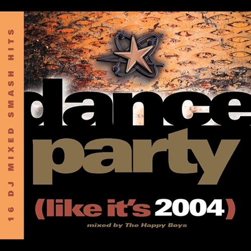 dance party like it s 2004 the happy boys songs reviews