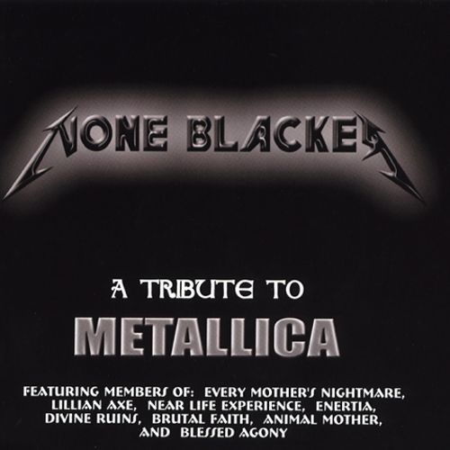 Metallica Tribute: None Blacker