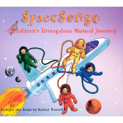 Space Songs: A Children's Intergalactical Musical
