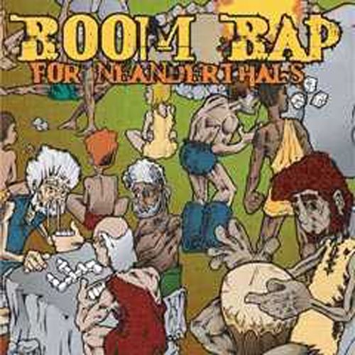 Boom Bap for Neanderthals