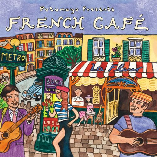 Putumayo Presents Paris Cafe