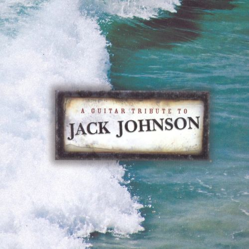 A Guitar Tribute to Jack Johnson