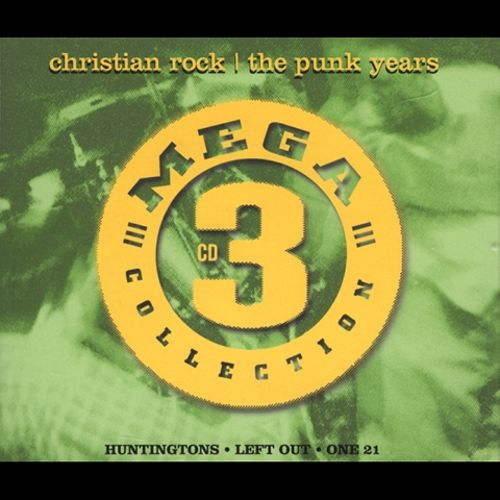 Mega 3 Collection: Christian Rock -- The Punk Years