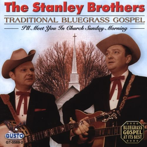 Traditional Bluegrass Gospel Traditional Bluegrass Gospel