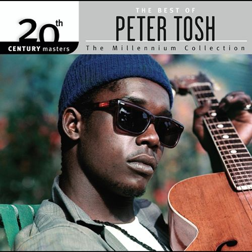 20th Century Masters - The Millennium Collection: The Best of Peter Tosh