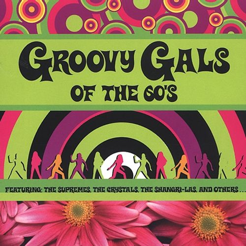 Groovy Gals of the 60's