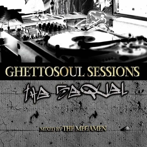 Ghetto Soul Sessions: The Sequel