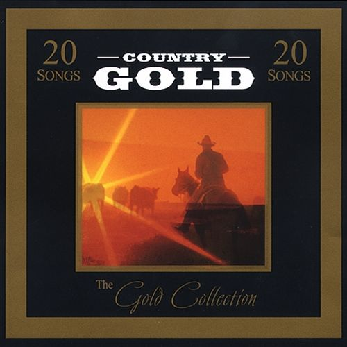 Gold Collection: Country Gold