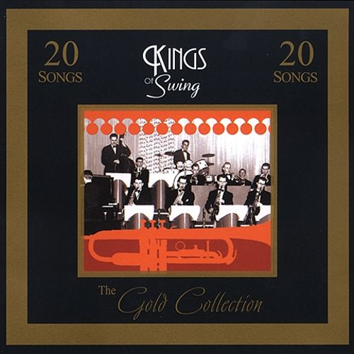 Gold Collection: Kings of Swing