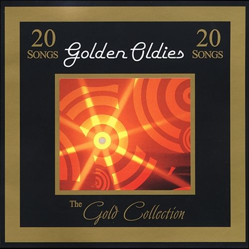 Gold Collection: Golden Oldies