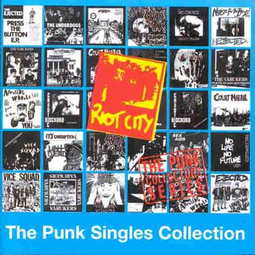 Riot City: Punk Singles Collection