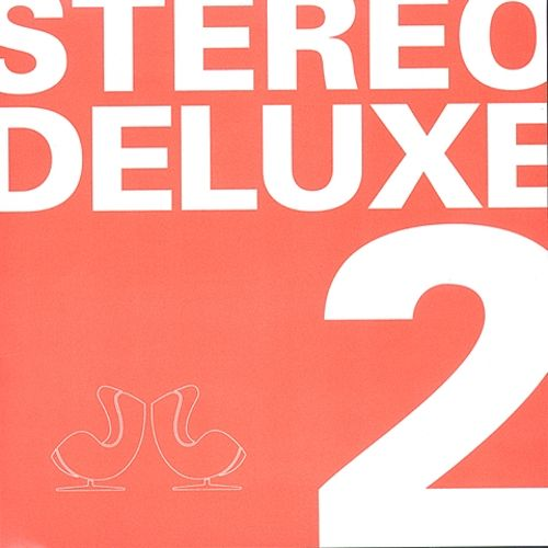 Stereo Deluxe Two