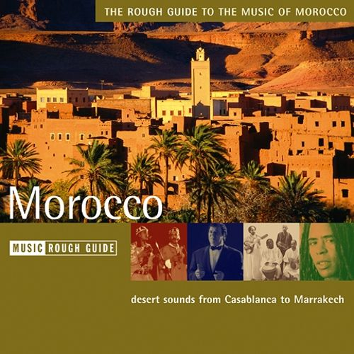 The rough guide to the music of morocco various artists | songs.