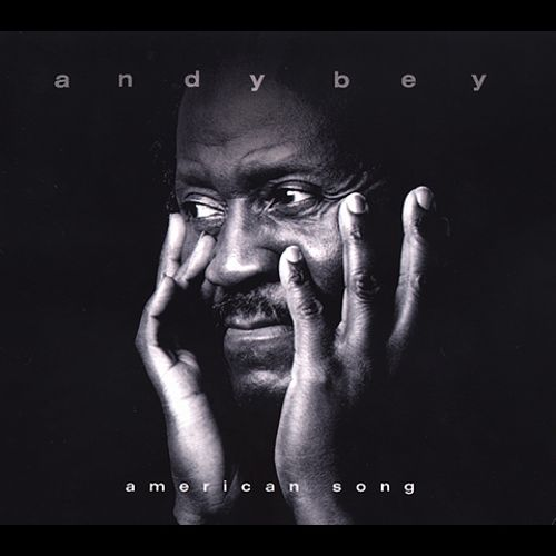 American Song - Andy Bey | Songs, Reviews, Credits | AllMusic