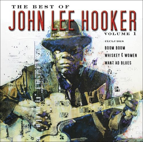 The Best of John Lee Hooker, Vol. 1