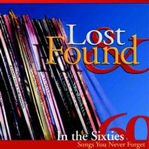 Lost & Found in the Sixties