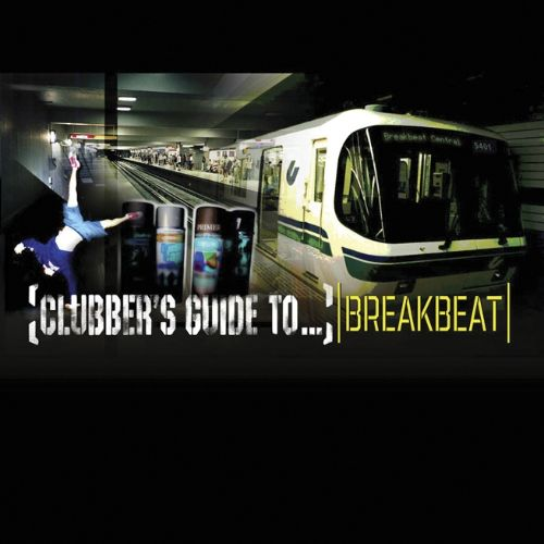 Clubber's Guide to Breakbeat