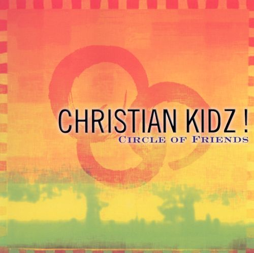 Christian Kidz! Circle of Friends