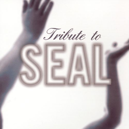 Tribute to Seal