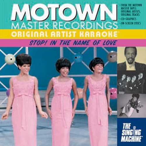 Original Artist Karaoke: Motown Classics - Stop! In the Name of Love