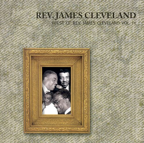 The Best of James Cleveland, Vol. 1