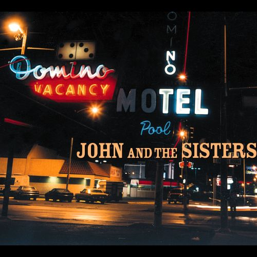 John and the Sisters