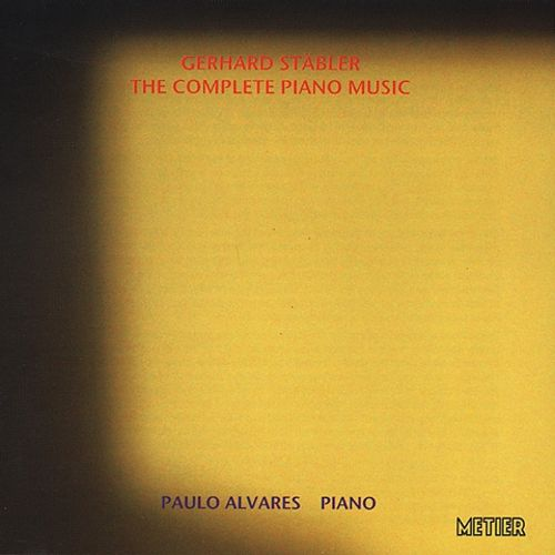 Gerhard Stäbler: The Complete Piano Music
