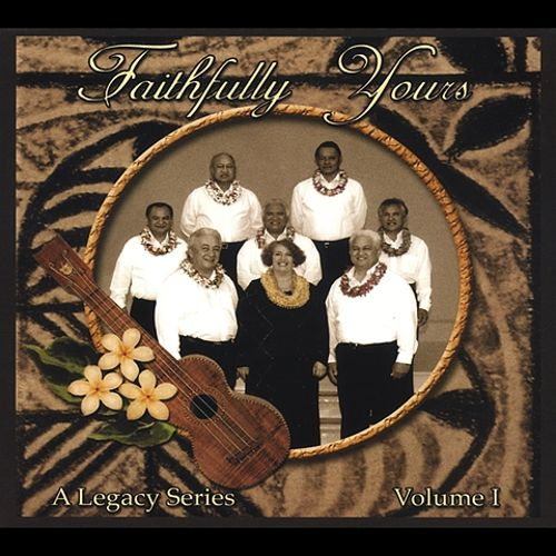 Faithfully Yours: A Legacy Series Vol. 1