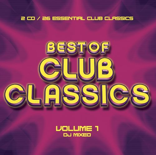 Best of Club Classics, Vol  1 - Various Artists | Releases