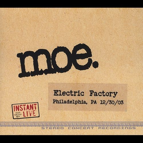 Instant Live: Electric Factory, Philadelphia, PA 12/30/03