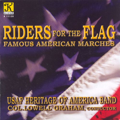 Riders for the Flag: Famous American Marches