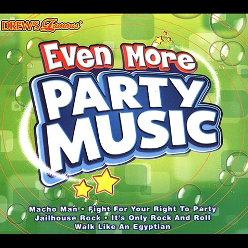 Drew's Famous Even More Party Music