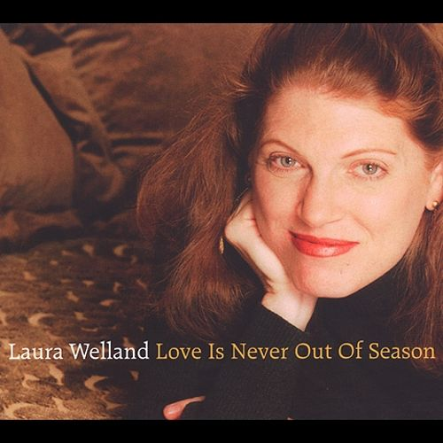 Love Is Never Out of Season