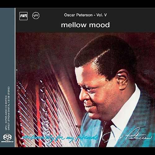 Mellow Mood (Exclusively for My Friends, Vol. 5)