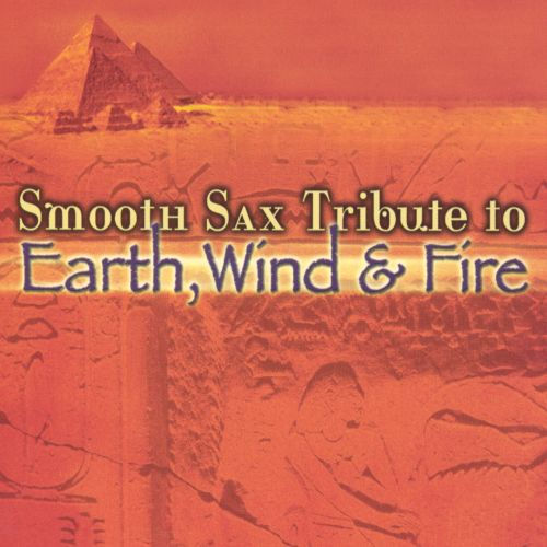 Smooth Sax Tribute to Earth, Wind and Fire