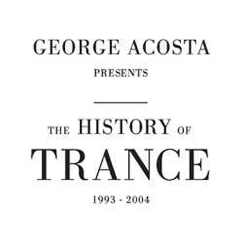 The History of Trance 1993-2004